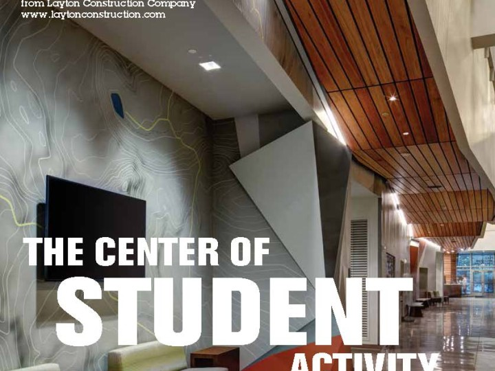 "Foundation Magazine's Recent Feature Article: ""The Center of Student Activity"""